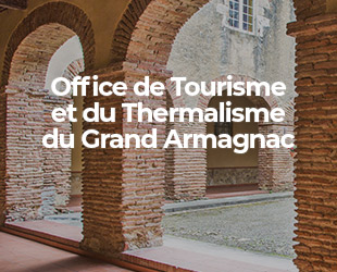 Office de Tourisme et du Thermalisme du Grand Armagnac